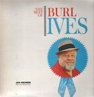 Burl Ives - The Best Of Burl Ives