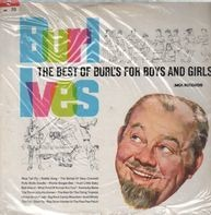 Burl Ives - The Best Of Burl's For Boys And Girls