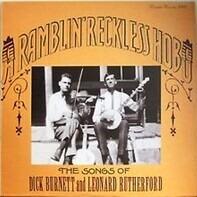 Burnett & Rutherford - A Ramblin' Reckless Hobo - The Songs Of Dick Burnett And Leonard Rutherford