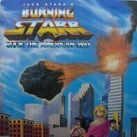 Burning Starr - Rock the American Way