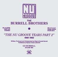 BURRELL BROTHERS - The Nu Groove Years Pt. 2