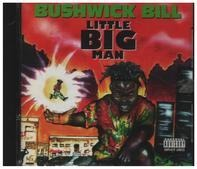 Bushwick Bill - Little Big Man