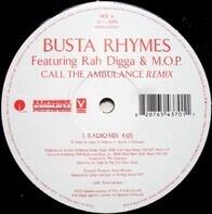 Busta Rhymes Featuring Rah Digga & M.O.P. - Call The Ambulance (Remix)