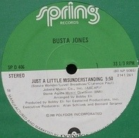 Busta Jones - Just A Little Misunderstanding