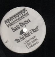 Busta Rhymes - We Got What You Want
