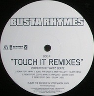 Busta Rhymes Featuring Mary J. Blige , Rah Digga , Missy Elliott , Lloyd Banks , Papoose & DMX - Touch It (Remixes)