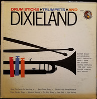 Buster Bailey, Vic Dickenson a.o. - Drum Sticks • Trumpet • And Dixieland