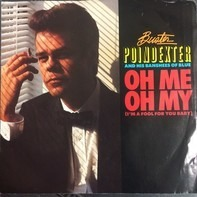 Buster Poindexter And His Banshees Of Blue - Oh Me Oh My (I'm A Fool For You Baby)