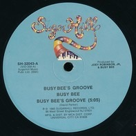 Busy Bee - Busy Bee's Groove