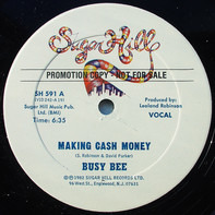 Busy Bee - Making Cash Money