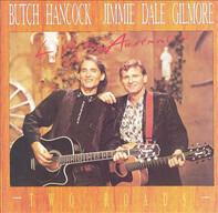 Butch Hancock , Jimmie Dale Gilmore - Two Roads - Live In Australia