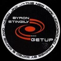 Byron Stingily - Get Up (The New York Underground Remixes By Mateo & Matos And Jason Jinx)