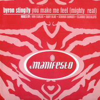 Byron Stingily - You Make Me Feel (Mighty Real)
