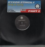 Byron Stingily - Sing A Song (Part 2)