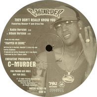 C-Murder - They Don't Really Know You