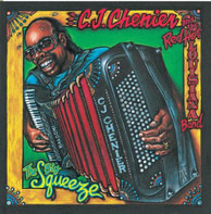 C.J. Chenier And The Red Hot Louisiana Band - The Big Squeeze