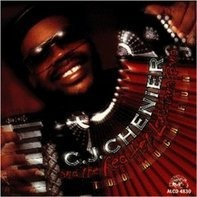 C.J. Chenier - Too Much Fun