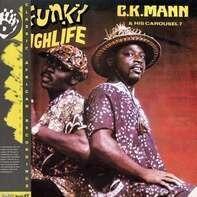 C.K.  Mann & His Carousel - Funky Highlife