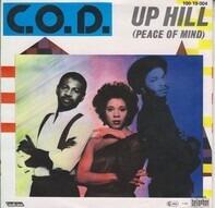 C.O.D. - Up Hill (Peace of Mind) / Dub Mix