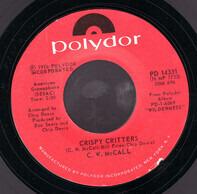 C.W. McCall - Crispy Critters / Jackson Hole