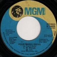C.W. McCall - Four Wheel Drive