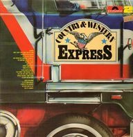 C.W. McCall, Dave Dudley, Hank Williams Jr. - Country & Western Express