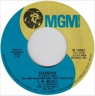 C.W. McCall - Classified / I've Trucked All Over This Land