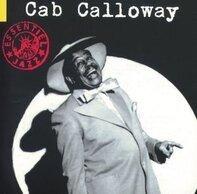 Cab Calloway - Essentiel:Hi de...