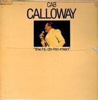 Cab Calloway - The Hi-De-Ho-Man
