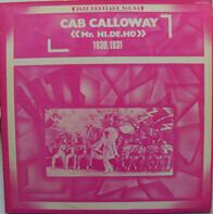 Cab Calloway - Mr. Hi. De. Ho. 1930-1931