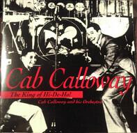 Cab Calloway - The King Of Hi-De-Ho