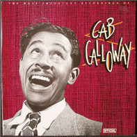Cab Calloway - The Most Important Recordings Of Cab Calloway