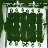CABARET VOLTAIRE - The Living Legends...