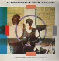 Cabaret Voltaire - The Covenant, The Sword & The Arm of the Lord