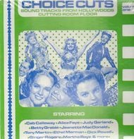 Cab Calloway, Alice Faye, Judy Garland... - Choice Cuts Vol. 1 - Soundtracks from Hollywood's cutting room floor