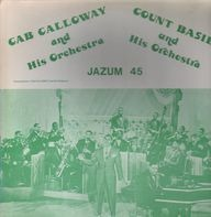 Cab Calloway & Count Basie - Cab Calloway, Count Basie & His Orchestra
