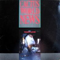 Cactus World News - Years Later