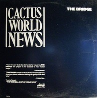 Cactus World News - The Bridge