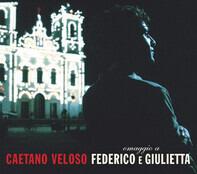 Caetano Veloso - Omaggio A Federico E Giulietta - Ao Vivo