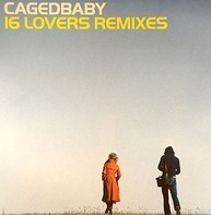 Cagedbaby - 16 Lovers (Remixes)