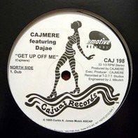Cajmere Featuring Dajaé / Jazzy - Get Up Off Me Lonely (Dub) / (Cajmere's Underground Goodie Mix)