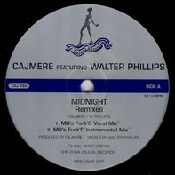 Cajmere Featuring Walter Phillips - Midnight (Remixes)