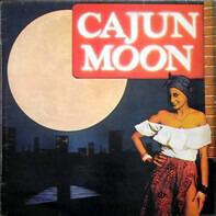 Cajun Moon - Cajun Moon