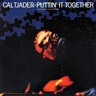 Cal Tjader - Puttin' It Together