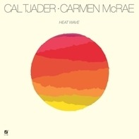 Cal Tjader, Carmen McRae - Heat Wave