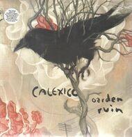Calexico - Garden Ruin