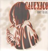 Calexico - Hot Rail