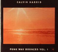 Calvin Harris - Funk Wav Bounces Vol. 1
