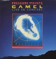 Camel - Pressure Points - Live In Concert