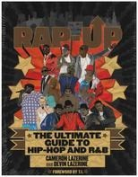 Cameron Lazerine, Devin Lazerine - Rap-Up: The Ultimate Guide to Hip-Hop and R&B